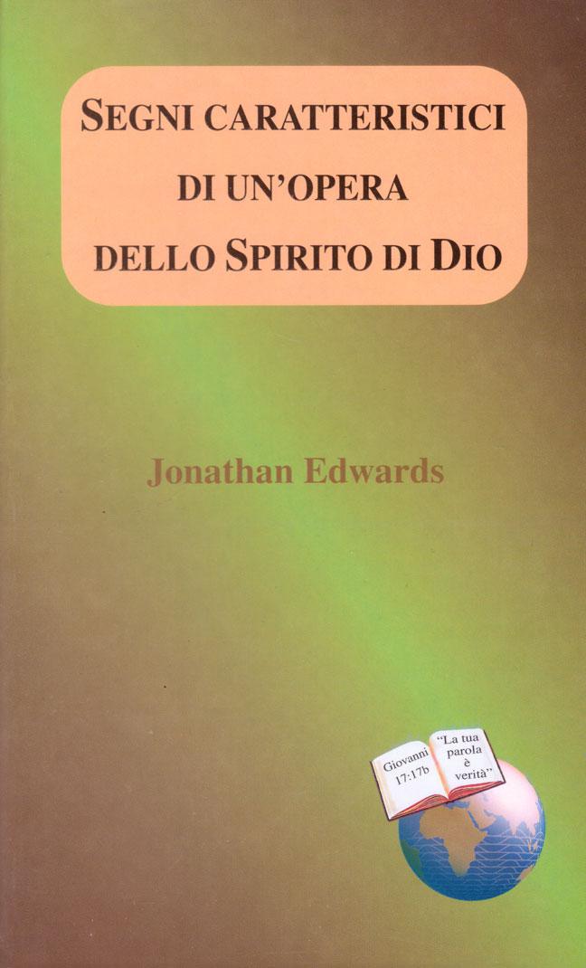 Segni caratteristici di un'opera dello Spirito di Dio