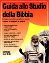 Guida allo studio della Bibbia - Introduzione al libro più letto del mondo