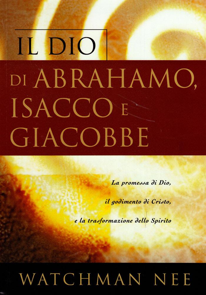 Il Dio di Abrahamo, Isacco e Giacobbe