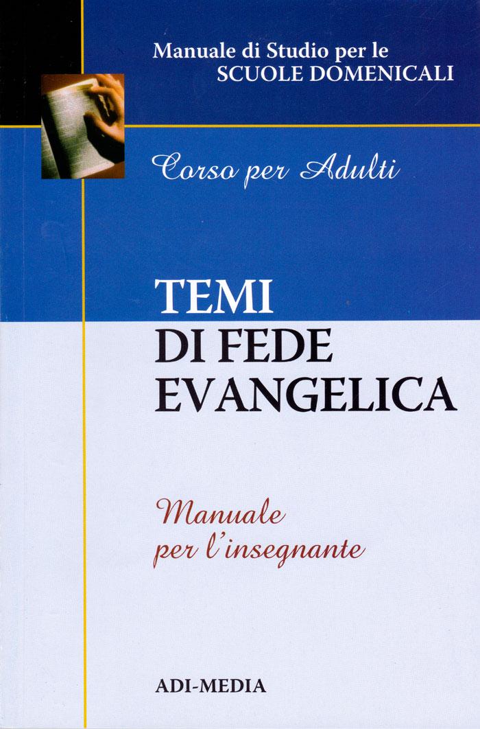 Temi di fede evangelica - Manuale per l'insegnante