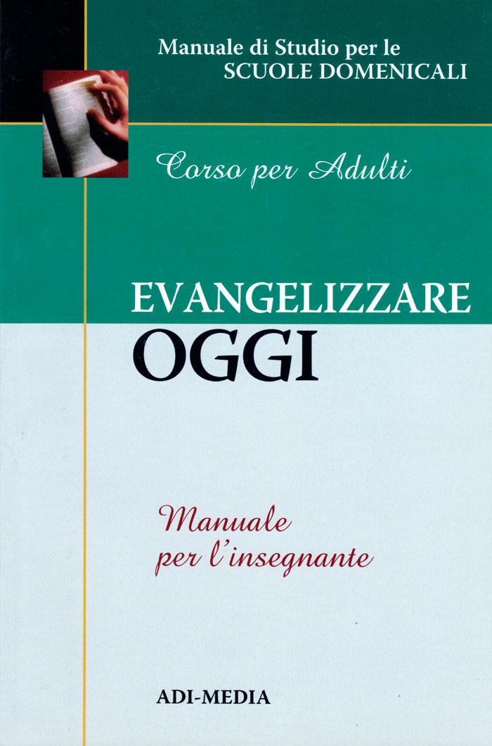 Evangelizzare oggi - Manuale per l'insegnante
