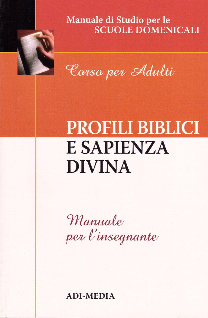 Profili biblici e sapienza divina - Manuale per l'insegnante