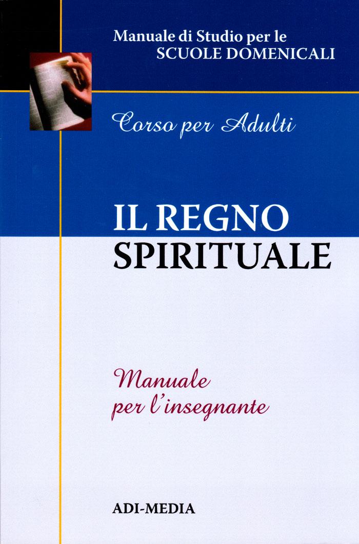 Il regno spirituale - Manuale per l'insegnante