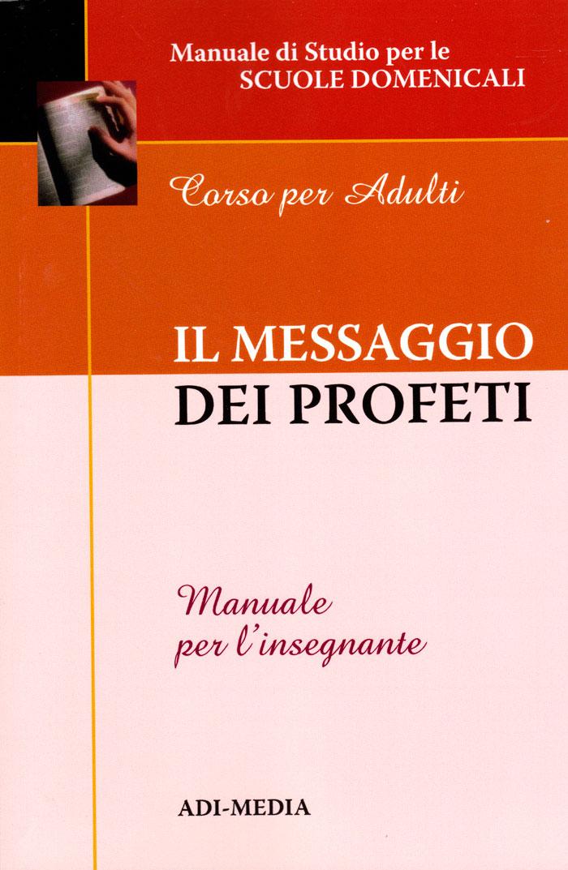 Il messaggio dei profeti - Manuale per l'insegnante