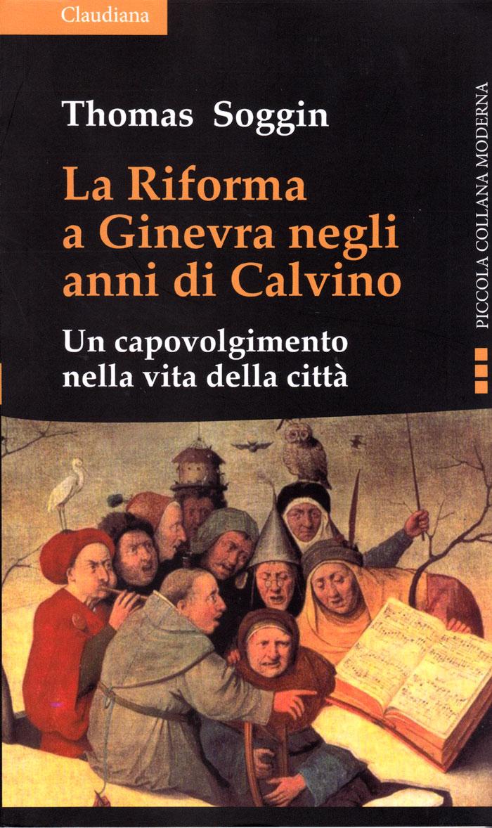 La Riforma a Ginevra negli anni di Calvino
