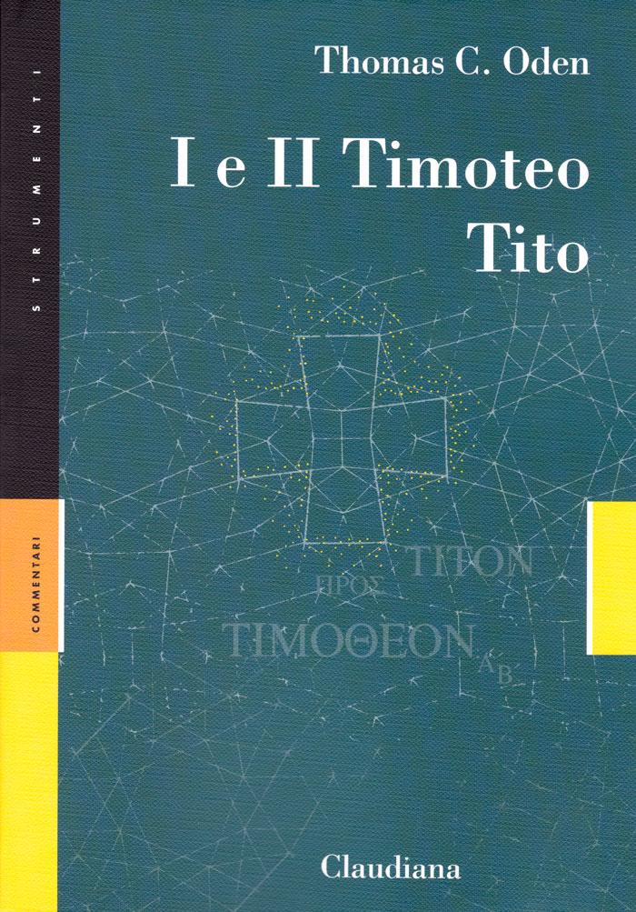 1 e 2 Timoteo - Tito - Commentario Collana Strumenti