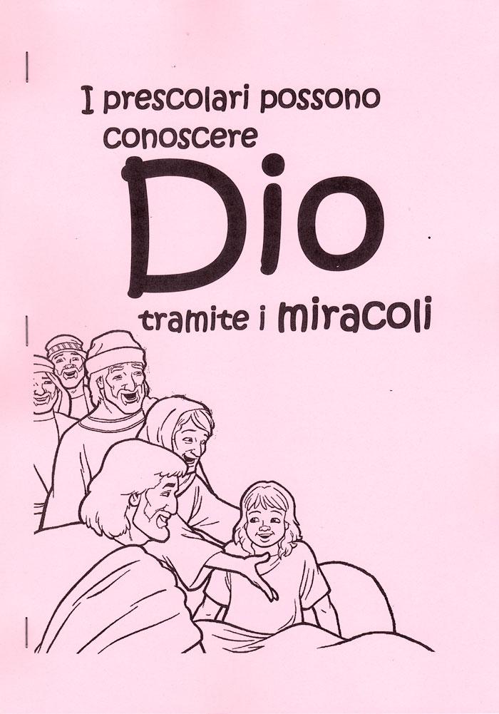 I prescolari possono conoscere Dio tramite i miracoli