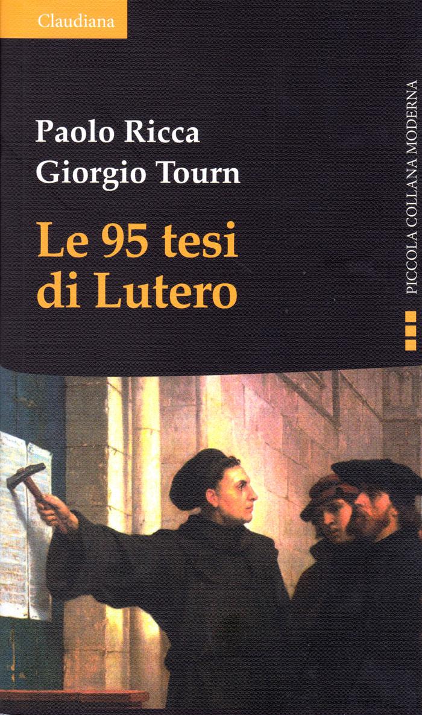 Le 95 tesi di Lutero Nuova Edizione