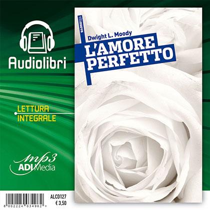 L'amore perfetto Audiolibro lettura integrale