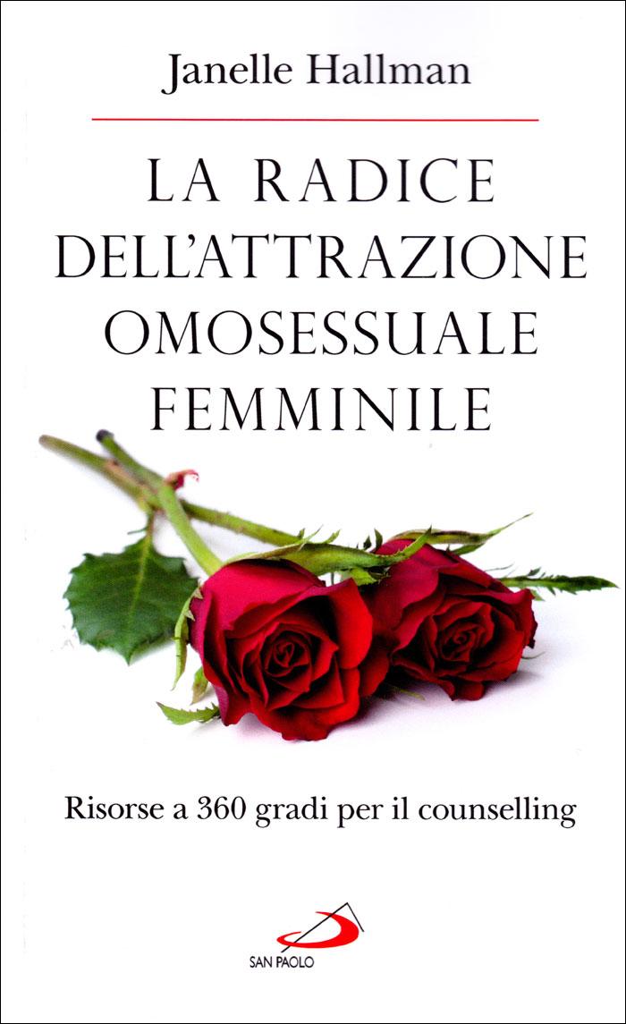 La radice dell'attrazione omosessuale femminile