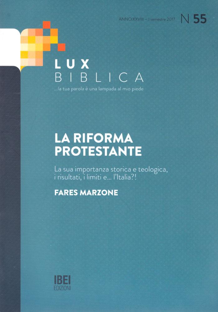 Lux Biblica - n° 55 La Riforma protestante