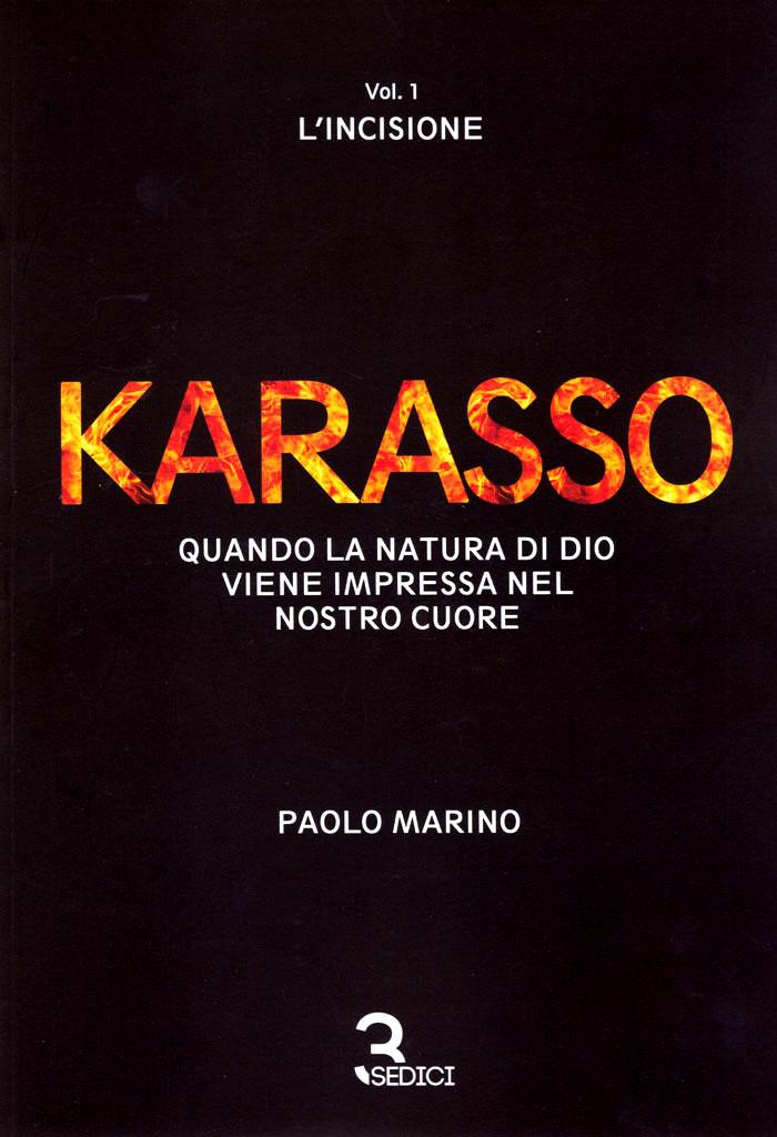 Karasso - Vol. 1 L'incisione