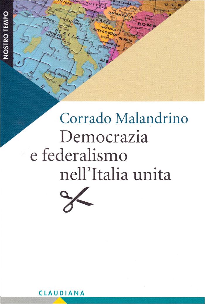Democrazia e federalismo nell'Italia unita