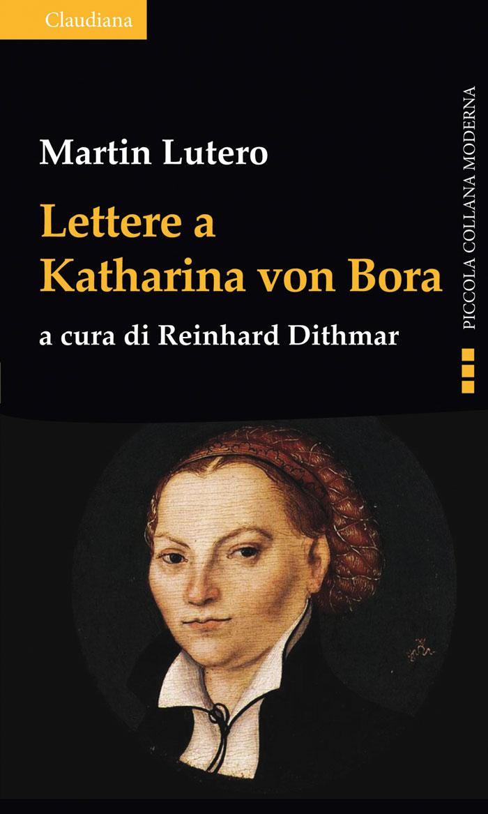 Lettere a Katharina von Bora