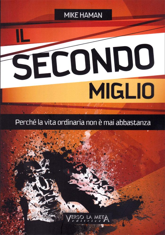 Il secondo miglio