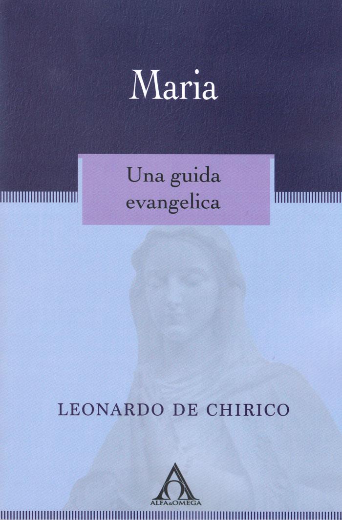 Maria. Una guida evangelica