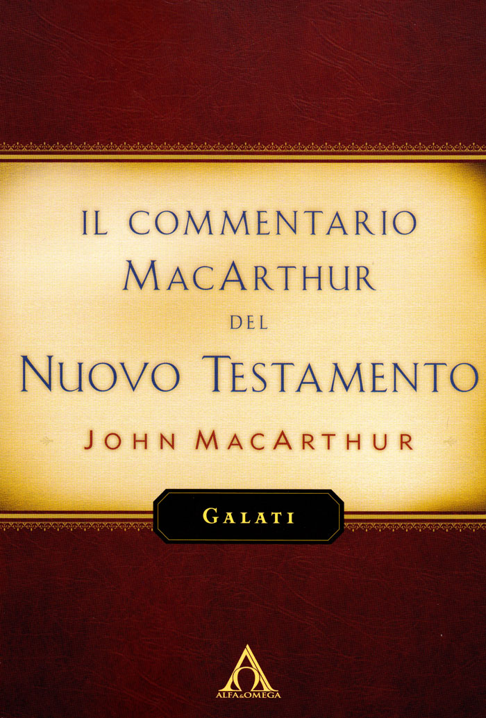 Galati - Commentario di John MacArthur