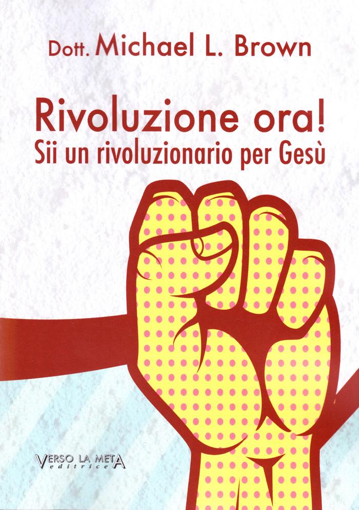Rivoluzione ora!