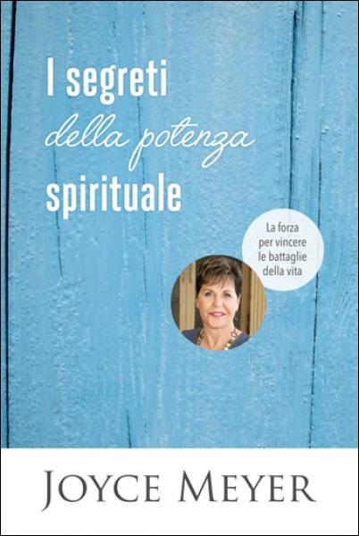 I segreti della potenza spirituale
