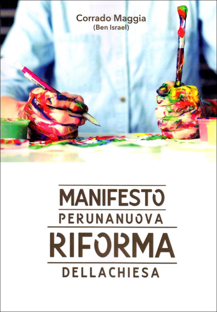 Manifesto per una nuova riforma della chiesa
