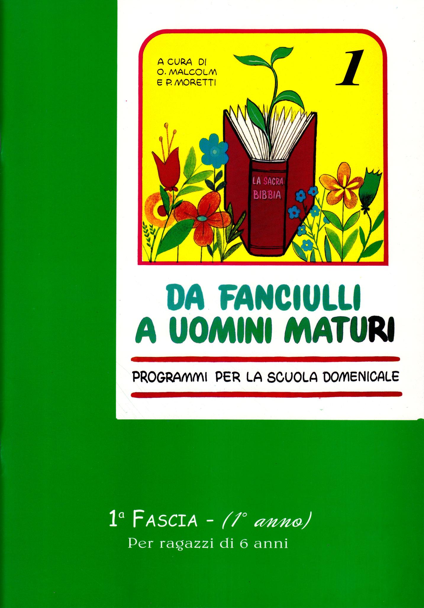Da fanciulli a uomini maturi - vol. 1 Manuale Studente