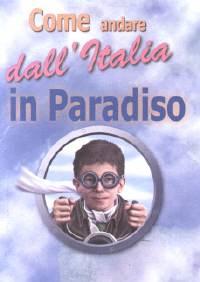 Come andare dall'Italia in paradiso - 100 opuscoli