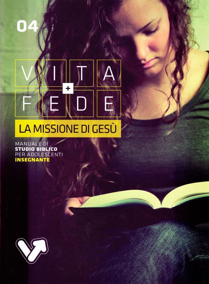 La missione di Gesù - Manuale Insegnante