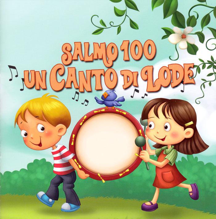 Salmo 100 - Un canto di lode
