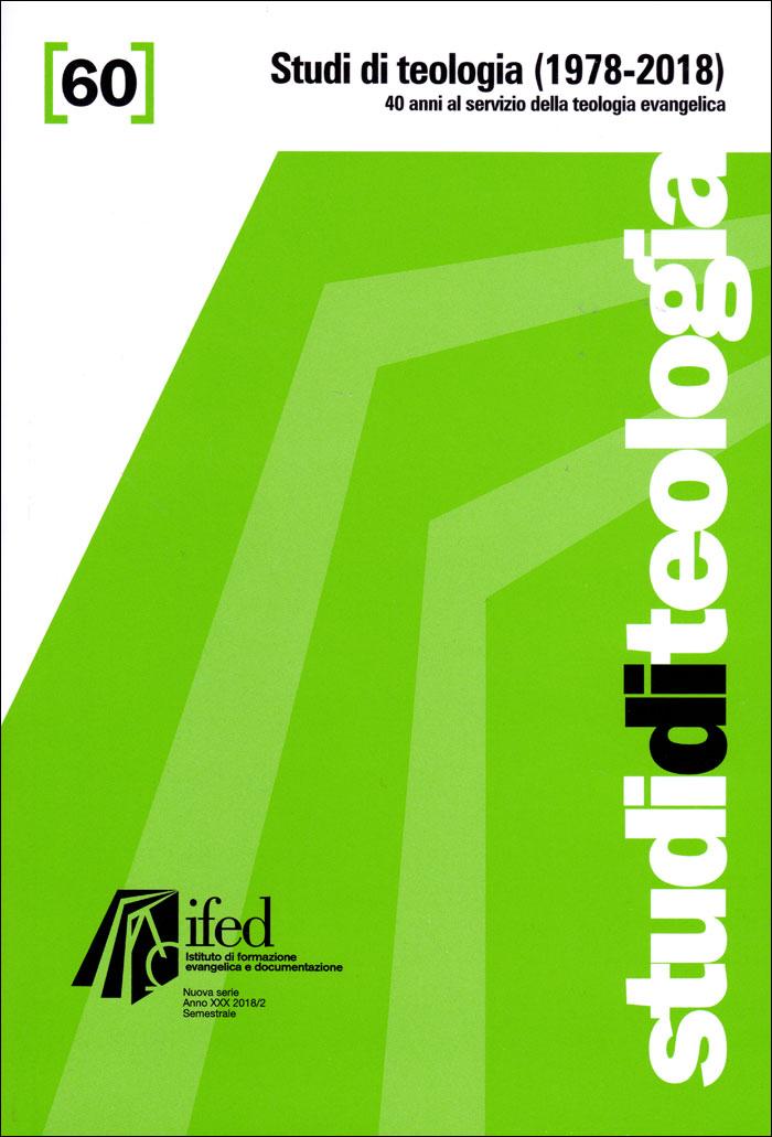 Studi di teologia 1978-2018 (Studi di teologia n°60)