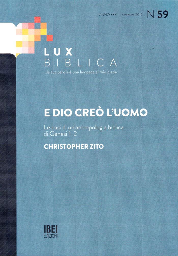 E Dio creò l'uomo Lux Biblica - n° 59