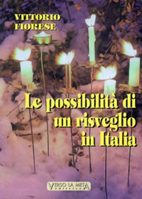 Le possibilità di un risveglio in Italia