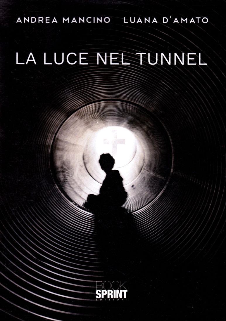 La luce nel tunnel