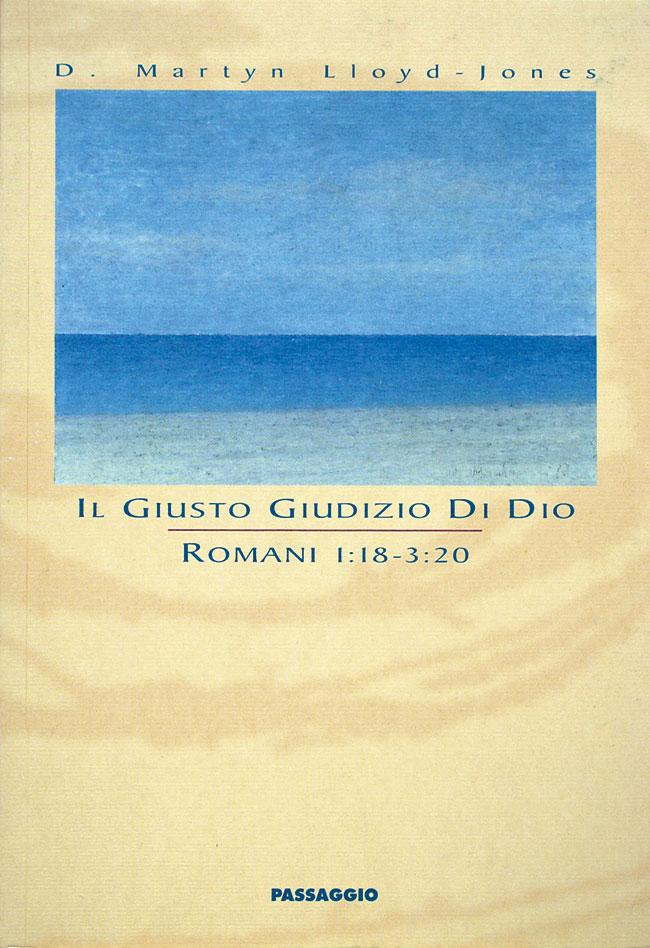 Il giusto giudizio di Dio - Romani 1:18 - 3:2