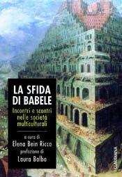 La sfida di Babele - Incontri e scontri nelle società multiculturali.