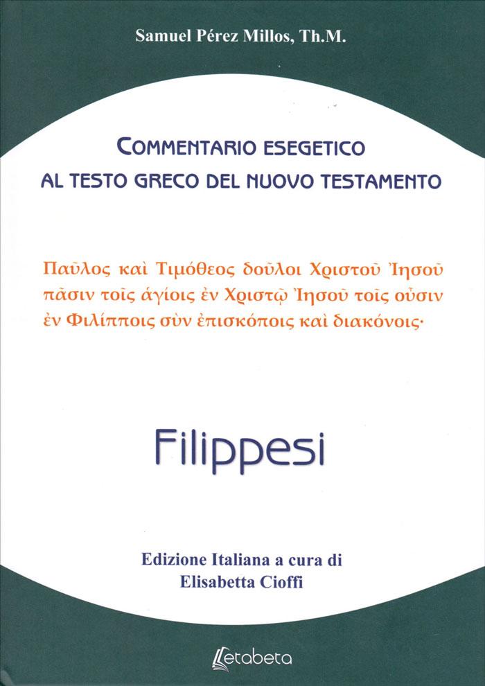 Filippesi - Commentario esegetico al testo greco del Nuovo Testamento