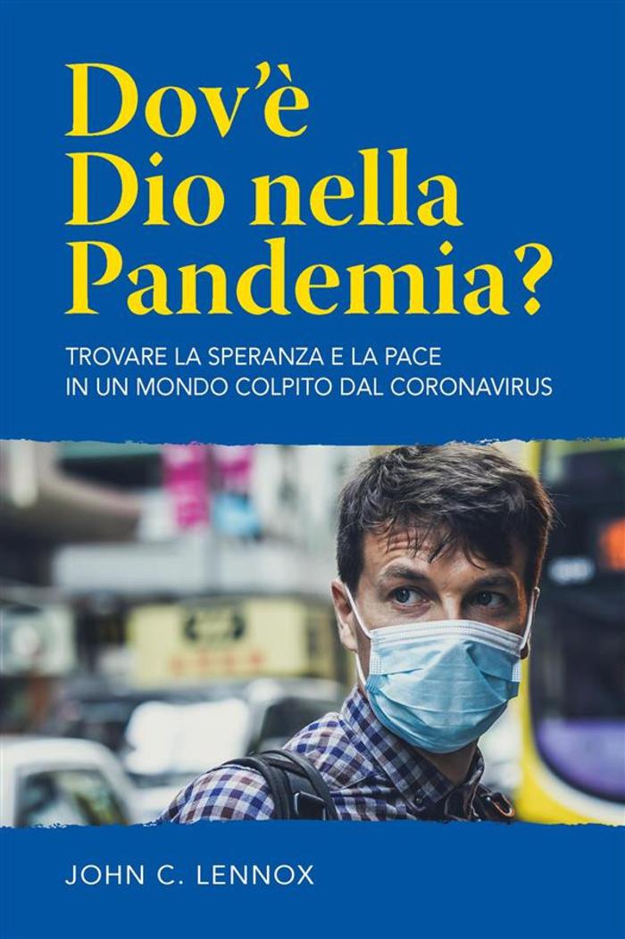Dov'è Dio nella pandemia?