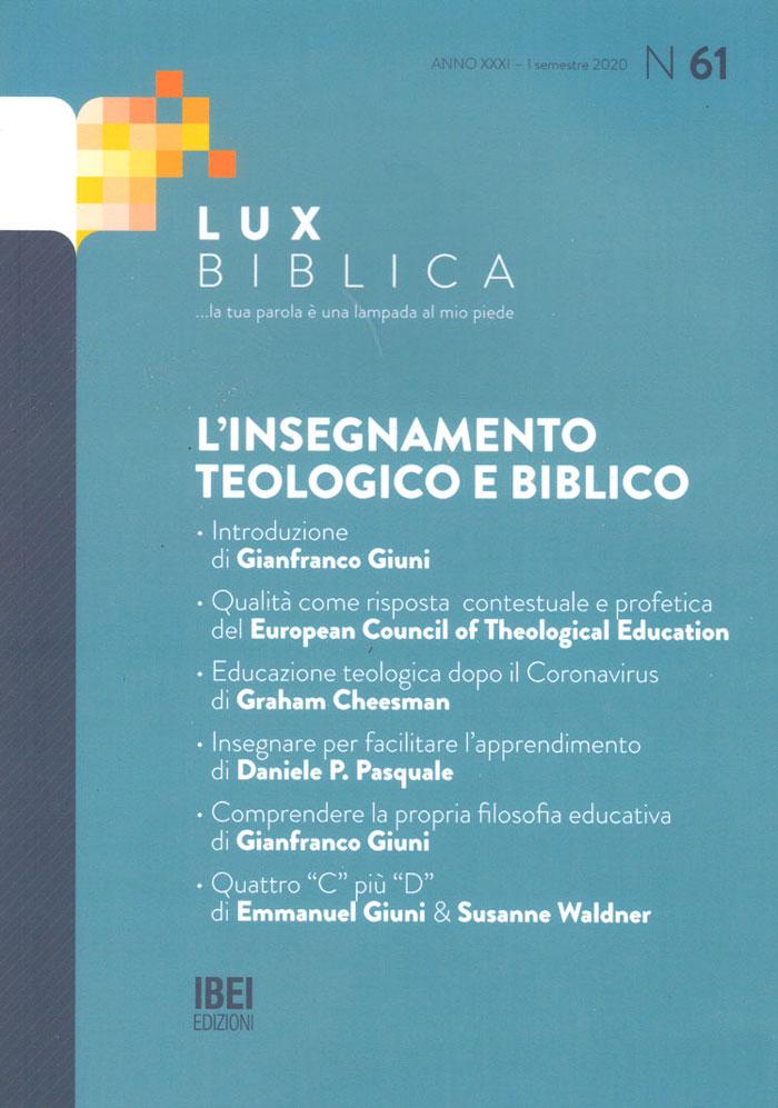 L'insegnamento teologico e biblico Lux Biblica - n° 61