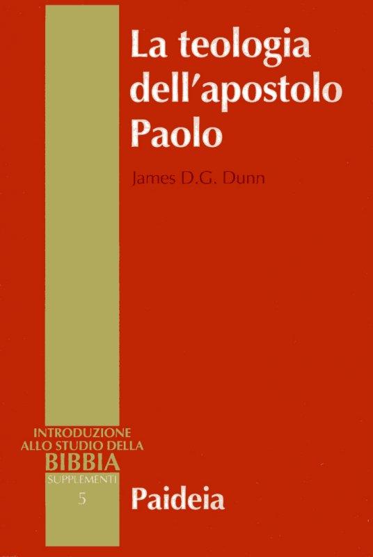 La teologia dell'apostolo Paolo