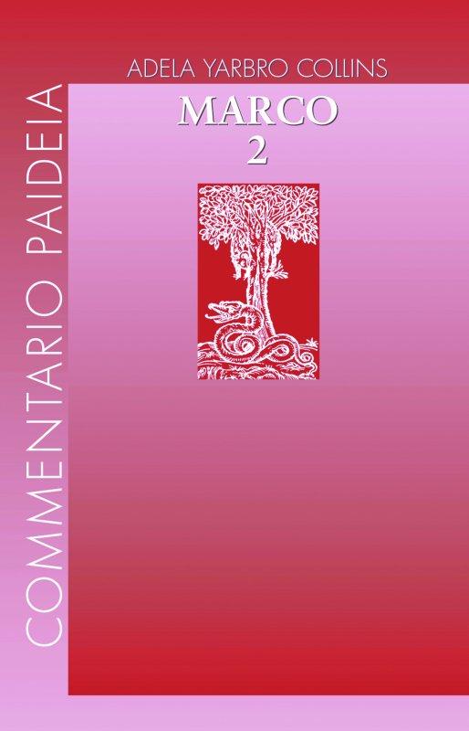 Vangelo di Marco Vol. II
