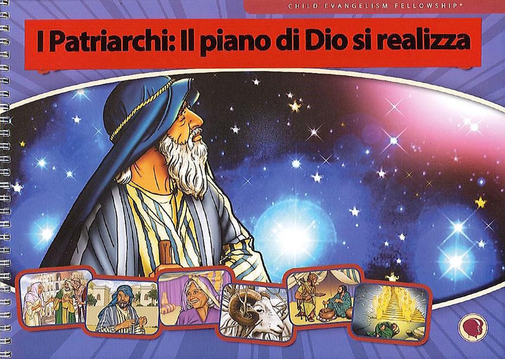 I Patriarchi: il piano di Dio si realizza