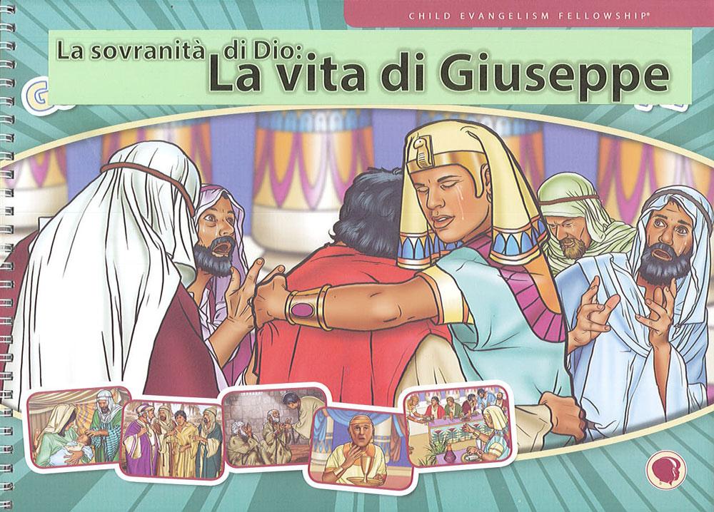 La sovranità di Dio: la vita di Giuseppe