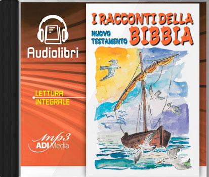 """CD Lettura integrale de """"I Racconti della Bibbia - Nuovo Testamento"""""""