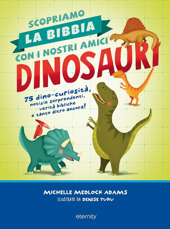 Scopriamo la Bibbia con i nostri amici dinosauri