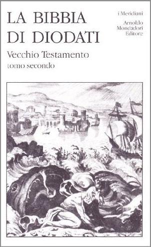 La Bibbia di Diodati - Vecchio Testamento, tomo secondo