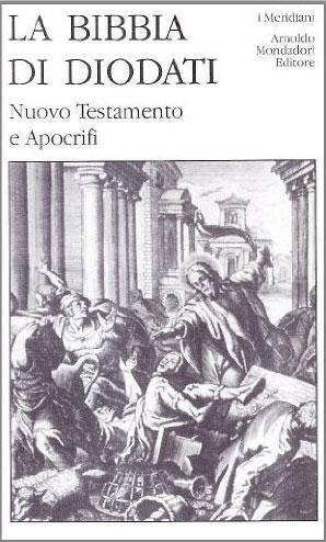 La Bibbia di Diodati - Nuovo Testamento e Apocrifi