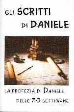 Gli scritti di Daniele - La profezia di Daniele delle 70 settimane