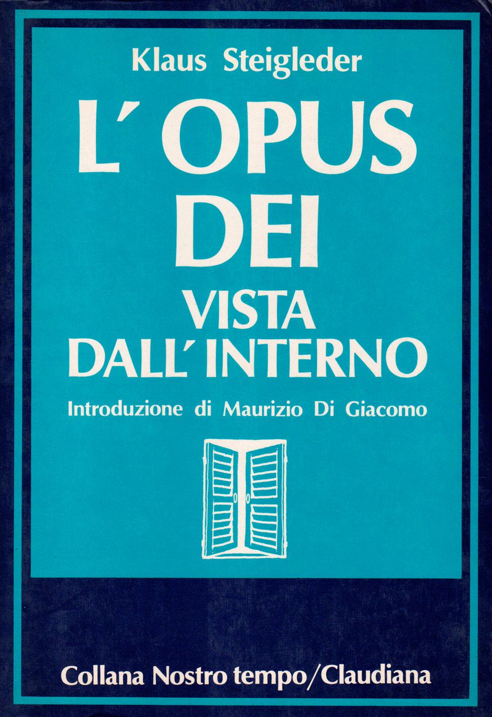L'Opus Dei vista dall'interno