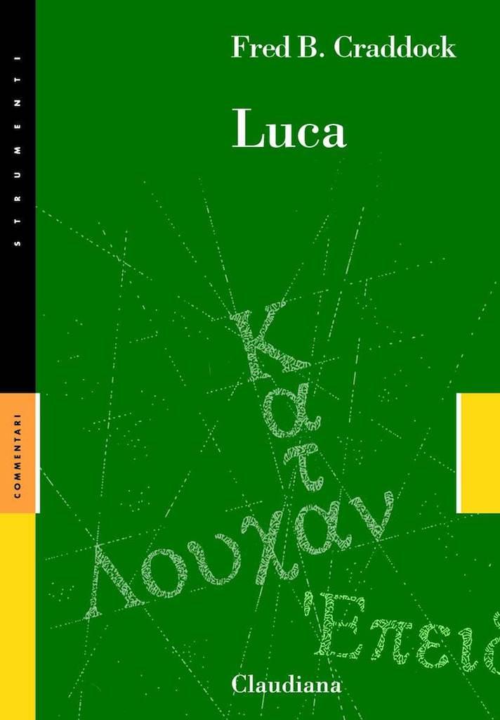 Luca - Commentario Collana Strumenti