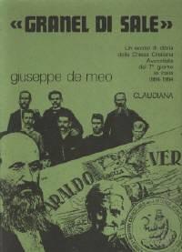 """""""Granel di sale"""" - Un secolo di storia della Chiesa Cristiana Avventista del 7° giorno in Italia 1864 - 1964"""