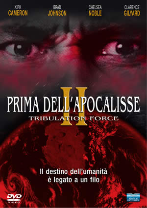 PRIMA DELL'APOCALISSE DVD - PARTE 2° (TRIBULATION FORCE)
